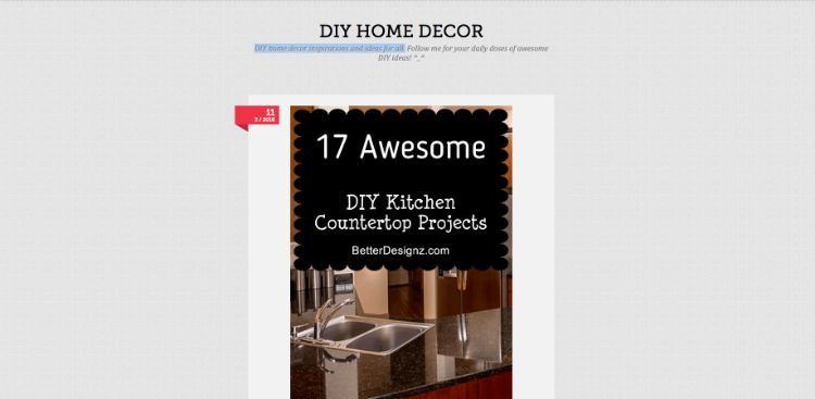 This home decor blog focuses on simple DIY projects for all around your home. The projects that they offer range from interior design to outdoor functional pieces. This blog updates every day with fresh ideas so that you will never run out of new and amazing projects to spruce up your home.
